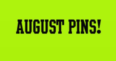 August Disney Pins