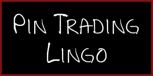 Pin Trading Lingo