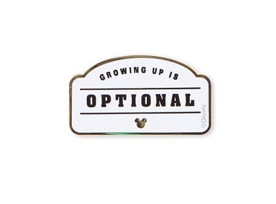 Growing Up is Optional Disney Pin