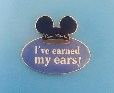 I've Earned My Ears! Cast Member Pin