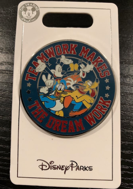 Teamwork Makes The Dream Work Disney Pin