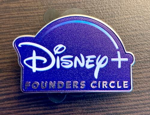 Disney+ Founders Circle Pin