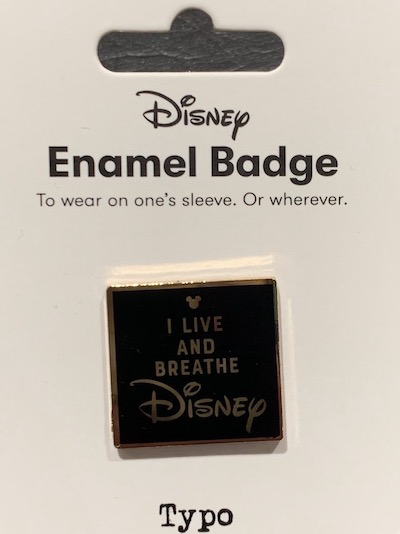 I Live and Breathe Disney Typo Pin