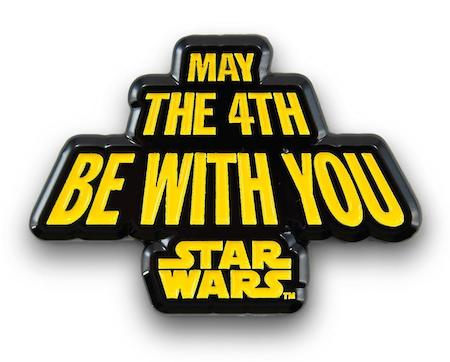 Star Wars May the Fourth Be With Pin