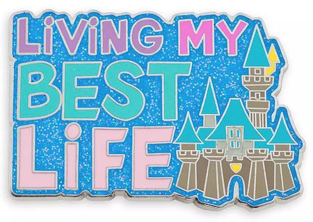 Living My Best Life Disney Pin