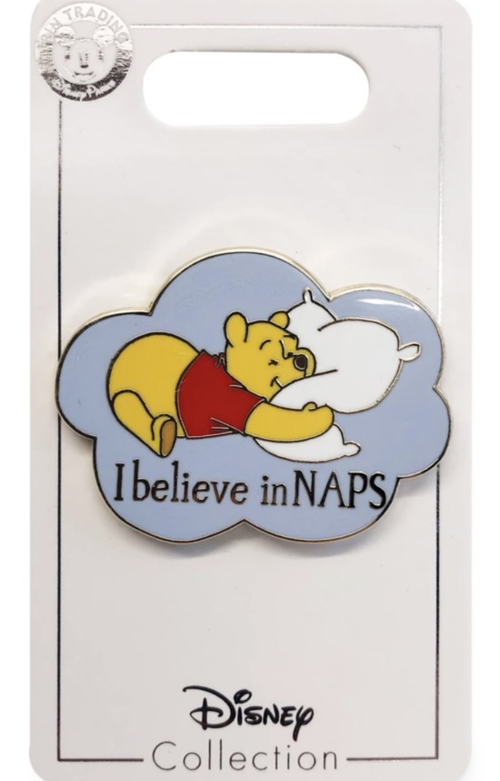 """Winnie the Pooh """"I Believe in Naps"""" Disney Flair Pin"""