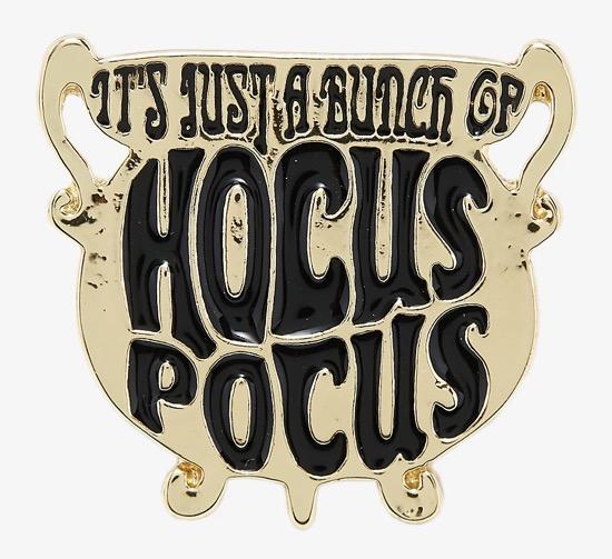 It's Just a Bunch of Hocus Pocus Cauldron Disney Pin